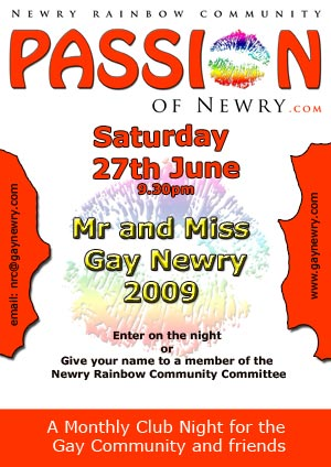 Trophies will be presented to the winners and the Mr Gay Passion Newry ...